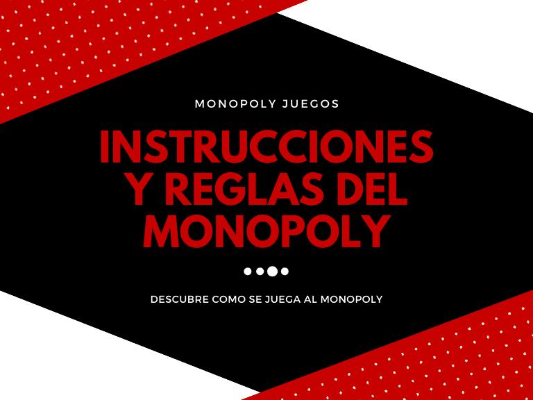 Instrucciones y reglas del monopoly poratada