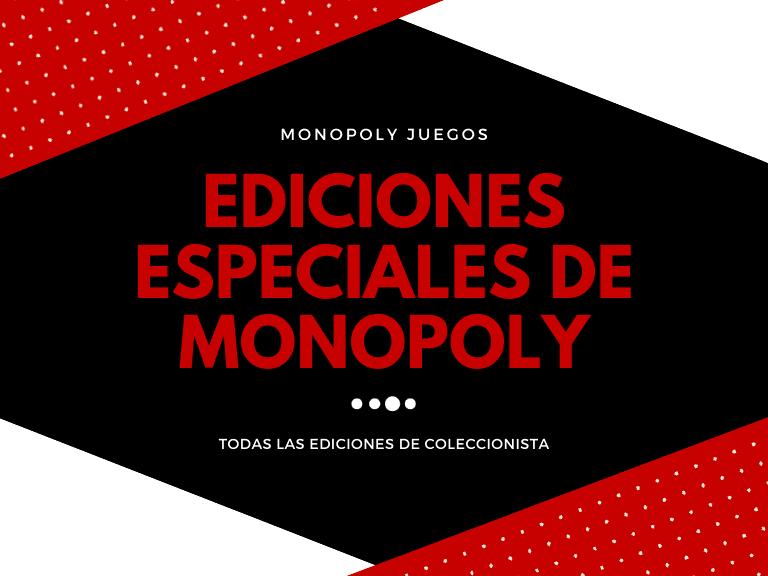 ediciones especiales monopoly destacada